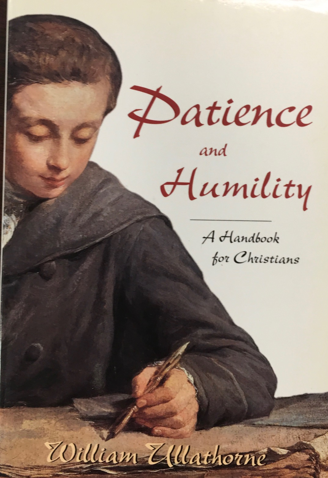 Image for Patience and Humility: A Handbook for Christians