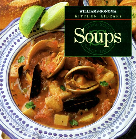Image for Soups (Williams-Sonoma Kitchen Library)