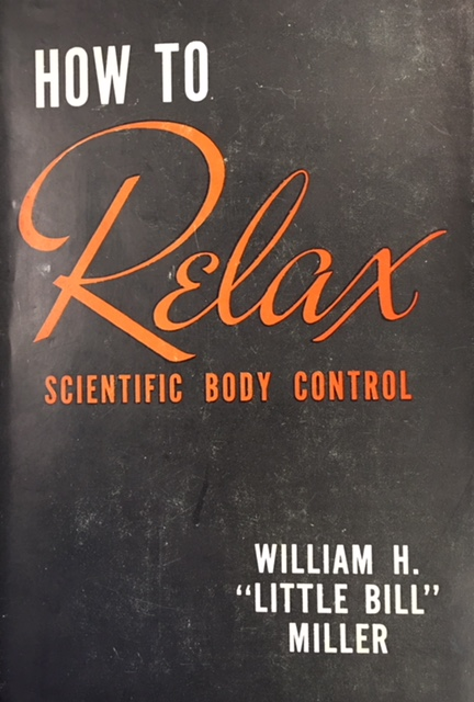 Image for How to Relax: Scientific Body Control