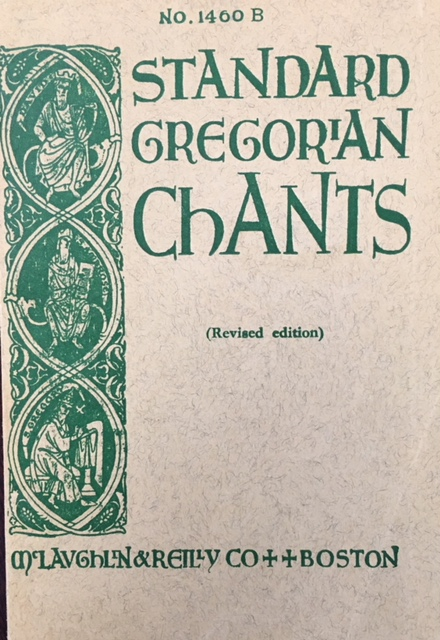 Image for Standard Gregorian Chants for Schools, Churches, Seminaries, Convents (Revised Edition - No. 1400B)
