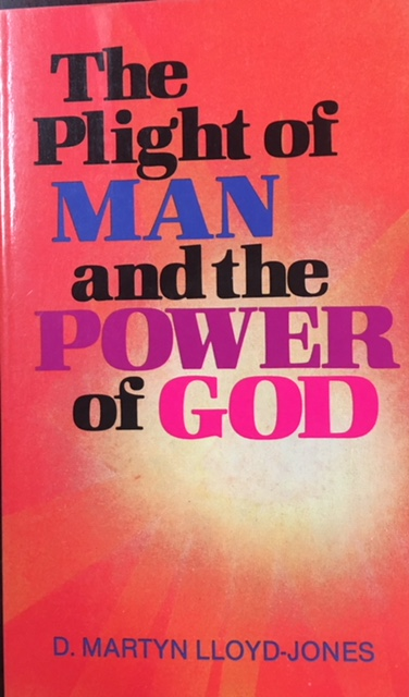 Image for Plight of Man and the Power of God