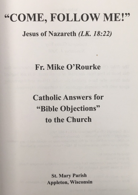 Image for Come, Follow Me - Jesus of Nazareth (LK. 18:22): Catholic Answers for 'Bible Objections' to the Church