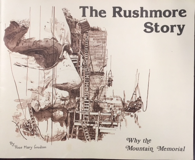 Image for The Rushmore Story: Why the Mountain Memorial