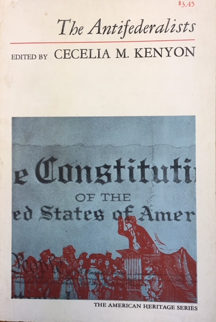 Image for The Antifederalists (The American Heritage Series)