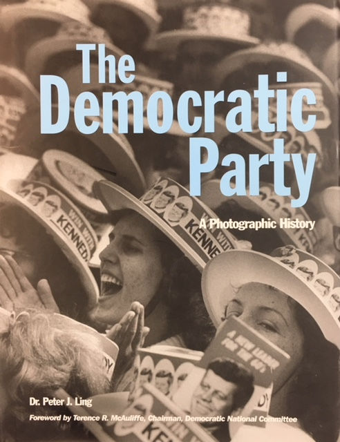 Image for Democratic Party: A Photographic History