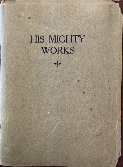 Image for His Mighty Works: Classified In the Completely Combined Stories of Matthew, Mark, Luke and John