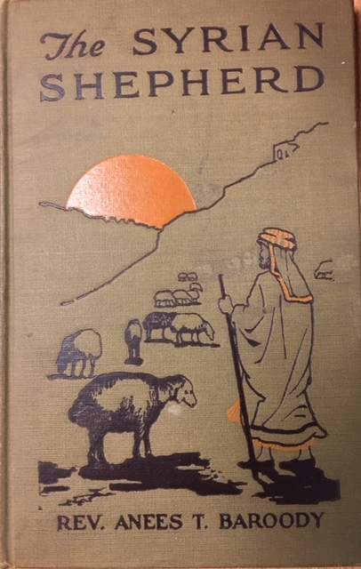 Image for Syrian Shepherd: What an Oriental Thinks of the Shepherd-life of the Bilble