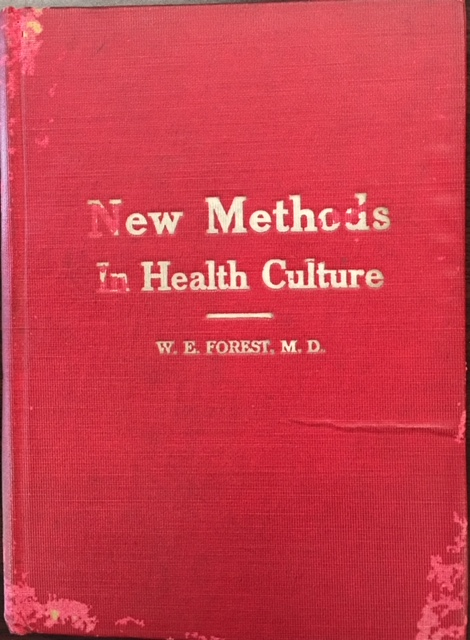 Image for The New Method In Health Culture: A guide to home treatment of the sick