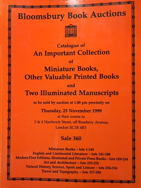 Image for Catalogue of An Important Collection of Miniture Books, Other Valuable Printed Books and Two Illuminated Manuscripts (Bloomsbury Book Auctions - Thursday, 25 November 1999)