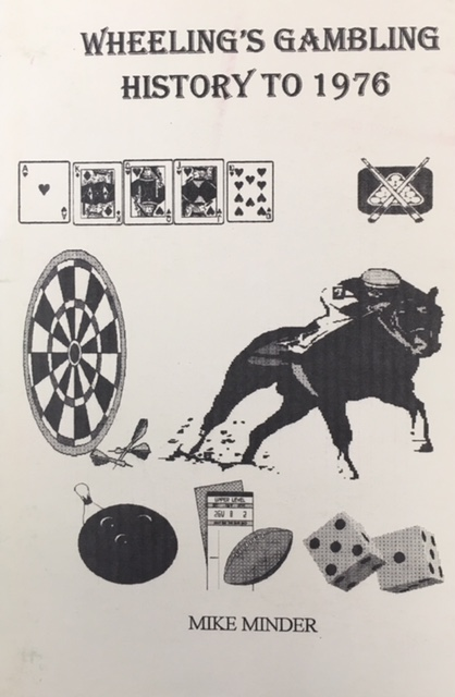 Image for Wheeling's Gambling History to 1976