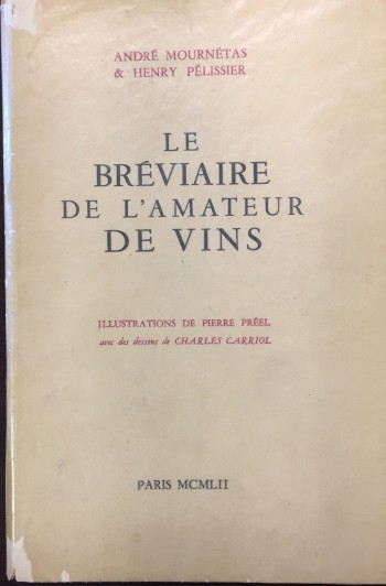 Image for Le Breviaire De L'amateur De Vins [The Breviary Of The Wine Lover]