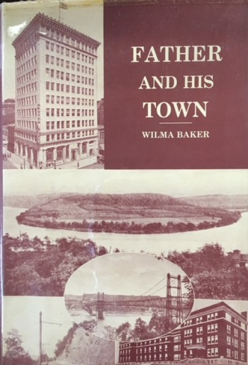 Image for Father and His Town: A Story of Life at the Turn of the Century in a Small Ohio River Town
