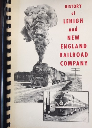Image for History of Lehigh and New England Railroad Company