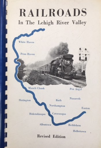 Image for Railroads in the Lehigh River Valley (Revised Edition)