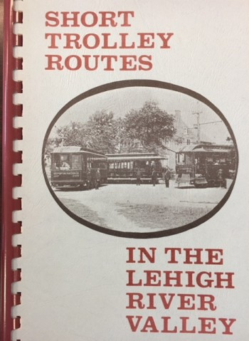 Image for Short Trolley Routes in the Lehigh River Valley
