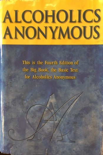 Image for Alcoholics Anonymous: The Story of How Many Thousands of Men and Women Have Recovered from Alcoholism