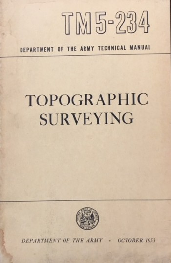 Image for Topographic Surveying Army Technical Manual TM 5-234