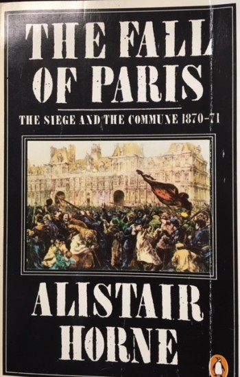 Image for The Fall of Paris: The Siege and the Commune 1870-71