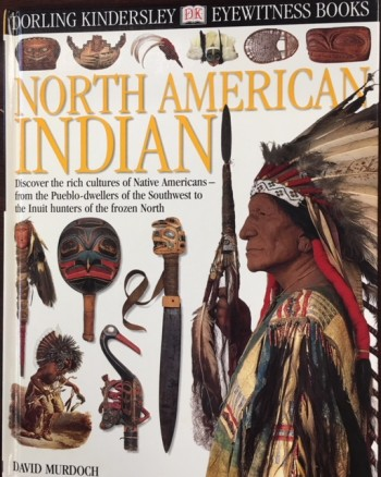 Image for Eyewitness: North American Indian (Eyewitness Books)