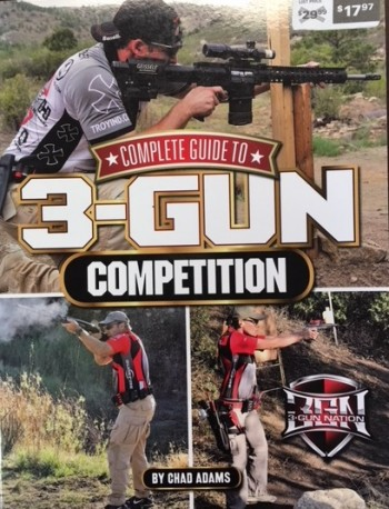 Image for The Complete Guide to 3-Gun Competition