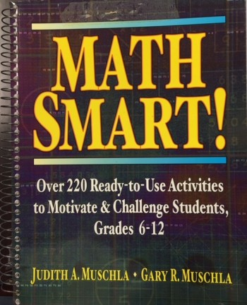 Image for Math Smart!: Over 220 Ready-to-Use Activities to Motivate & Challenge Students, Grades 6-12