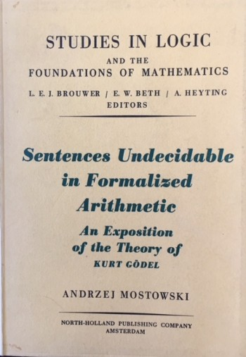 Image for Sentences Undecidable in Formalized Arithmetic, an Exposition of the Theory of Kurt Godel (Studies In Logic and the Foundations of Mathematics)
