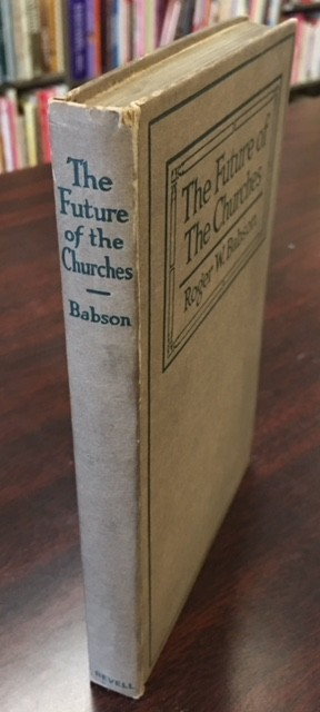 Image for The Future of the Churches: Historic and Economic Facts