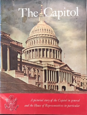 Image for House of Representatives of the United States: An Omnibus of the Capitol (The Capitol: A pictorial story of the Capitol in general and the House of Representatives in particular)