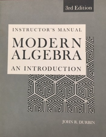 Image for Modern Algebra, An Introduction - 3rd Edition (Instructors Manual)