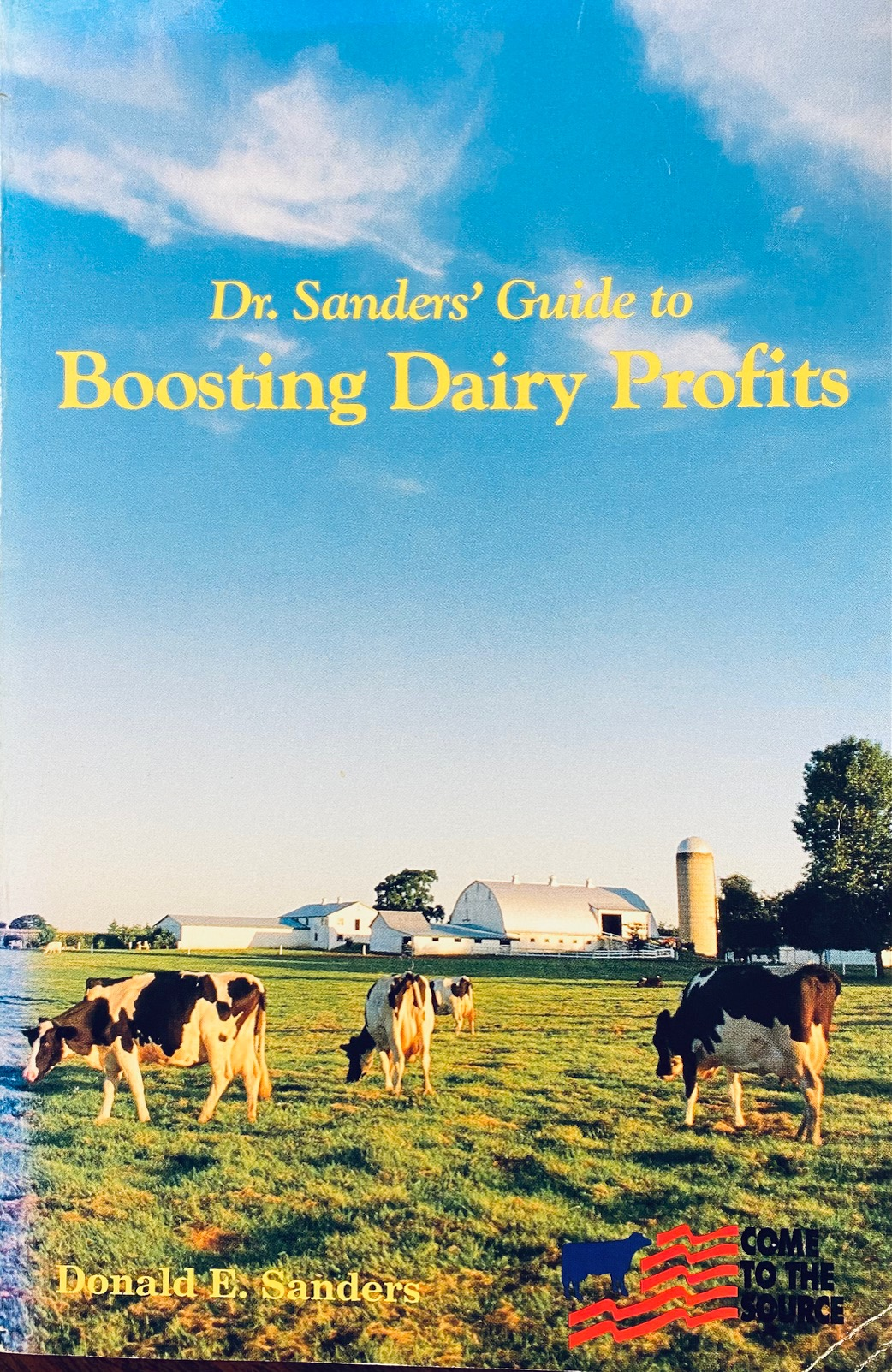 Image for Dr. Sanders' Guide to Boosting Dairy Profits