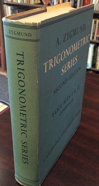 Image for Trigonometric Series - Second Edition (Volumes I & II Combined)