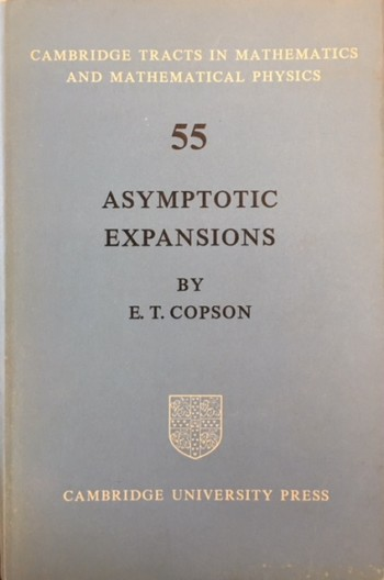 Image for Asymptotic Expansions (Cambridge Tracts in Mathematics and Mathematical Physics - No. 55)