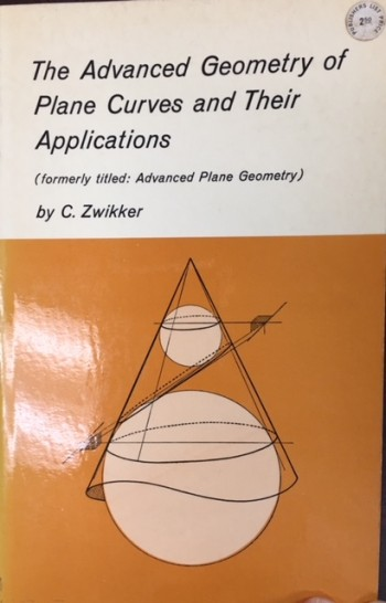 Image for Advanced Geometry of Planes and Curves and Their Applications (formerly titled: Advanced Plane Geometry)