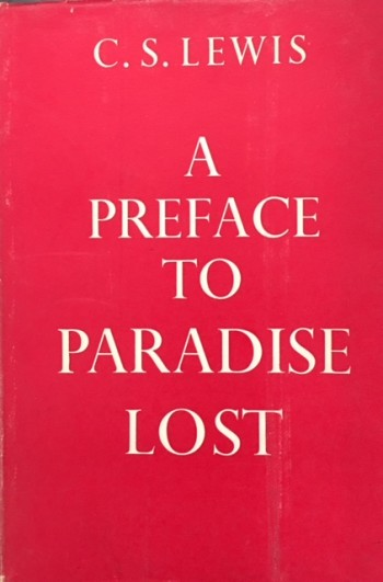 Image for A Preface to Paradise Lost: Being the Ballard Matthews Lectures, Delivered at University College, North Wales, 1941 (Revised and Enlarged)