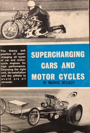 Image for Supercharging cars and motor cycles (The theory and practice of spercharging all types of car and motorcycle engines for high performance)