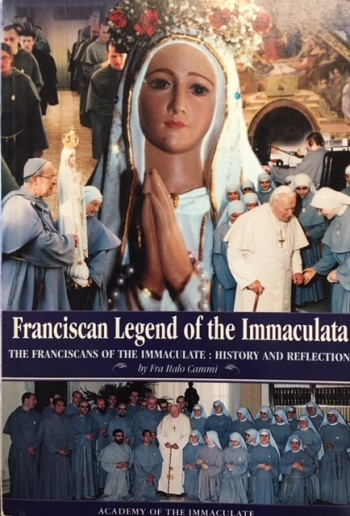 Image for Franciscan Legend Of The Immaculata: History And Reflection