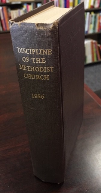 Image for Doctrines and Disciplines of the Methodist Church - 1956 (The Methodist Episcopal Church; the Methodist Episcopal Church, South; the Methodist Protestant Church)