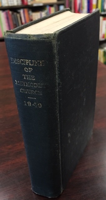 Image for Doctrines and Disciplines of the Methodist Church - 1940 (The Methodist Episcopal Church; the Methodist Episcopal Church, South; the Methodist Protestant Church)