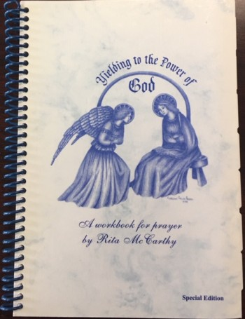 Image for Yielding to the Power of God: A Workbook for Prayer