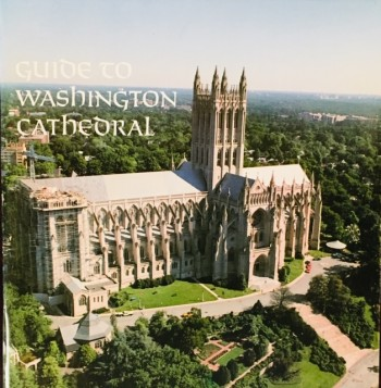 Image for Guide to Washington Cathedral: The Cathedral Church of Saint Peter and Saint Paul, Mount Saint Alban, Washington, District of Columbia