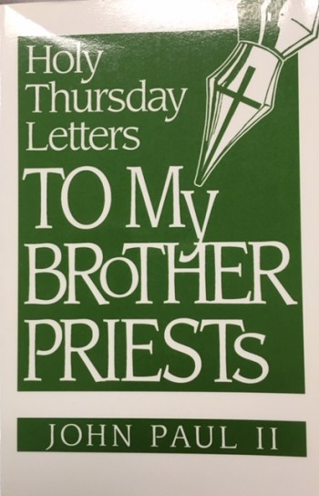 Image for Letters To My Brother Priests: Holy Thursday (1979-1991)