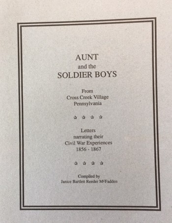 Image for Aunt and the Soldier Boys from Cross Creek Village Pennsylvania 1856 - 1867 (Revised Edition)