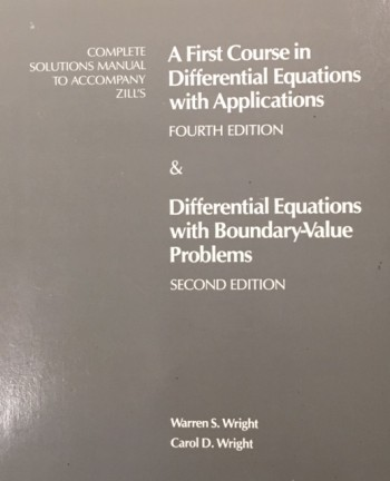 Image for Complete Solutions Manual to Accompany Zill's a First Course in Differential Equations with Applications, 4th Edition & Zill/cullen's Differential Equations with Boundary-value Problems, 2nd Edition