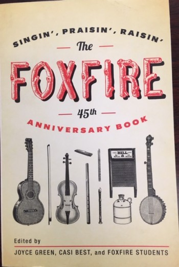 Image for The Foxfire 45th Anniversary Book: Singin', Praisin', Raisin'