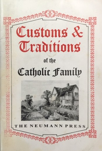Image for Customs & Traditions of the Catholic Family