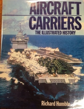 Image for Aircraft Carriers: The Illustrated History