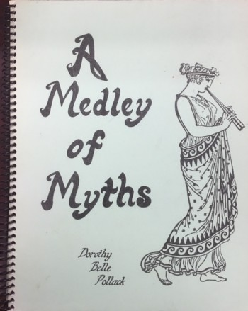 Image for A MEDLEY OF MYTHS BY DOROTHY BELLE POLLACK