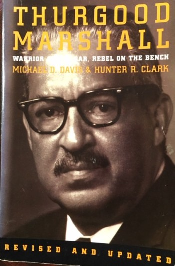 Image for Thurgood Marshall: Warrior at the Bar, Rebel on the Bench
