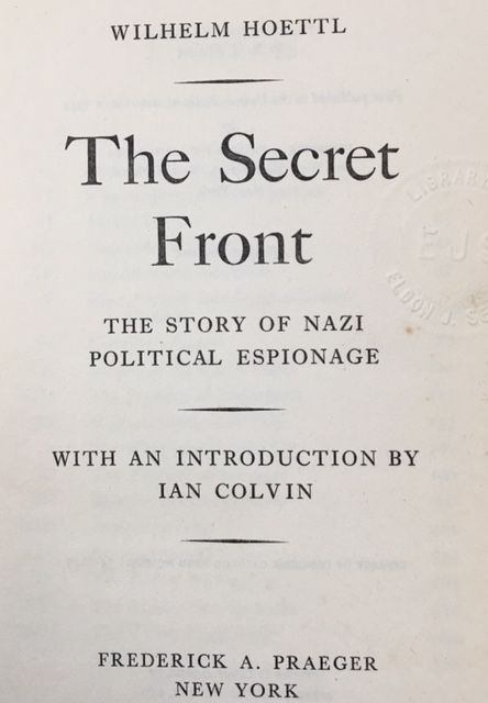 Image for The Secret Front: The Story of Nazi Espionage