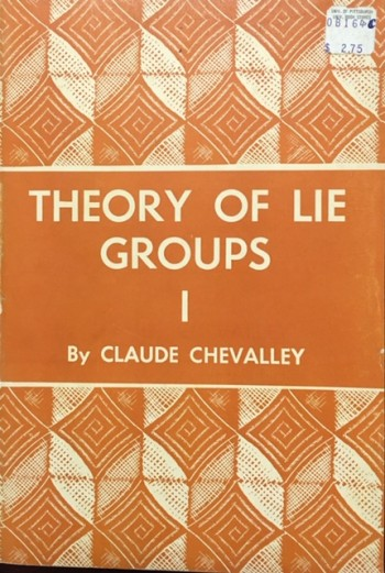 Image for The Theory of Lie Groups, (Princeton Mathematical Series)